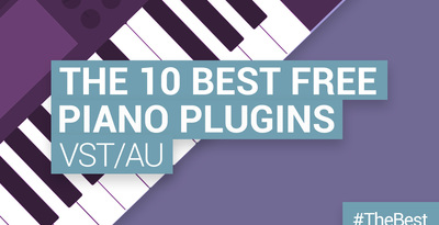 Loopmasters the 10 best free piano plugins