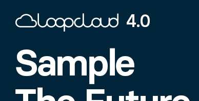 Loopmasters loopcloud 4.0 acquisition showcase banner 01