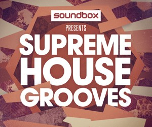 Loopmasters soundbox supreme house grooves 300 x 250