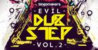 Evil Dubstep Vol. 2