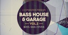 Bass House & Garage Vol. 2
