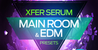 Xfer serum   main room   edm presets   production master 1000 x 512