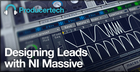 Designing Leads with NI Massive