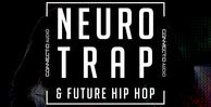 Connectd audio ntfhh neuro trap future hip hop 1000 512