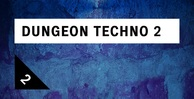 Dungeon techno 2 loopmasters