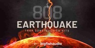 808earthquake 512 big fish audio drum loops