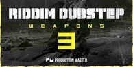 Riddim dubstep weapons 3 512 production master