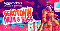 Singomakers serotonin drum   bass 1000 512 web