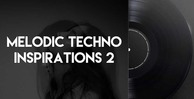 Melodic techno inspirations 2 512 techo loops