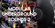 Modular underground sounds 2 512 engineering samples modular loops