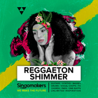 Singomakers reggaeton  shimmer guitars synths basses  drums vocal chops fx  chords pads one shots unlimited inspirat 1000 1000